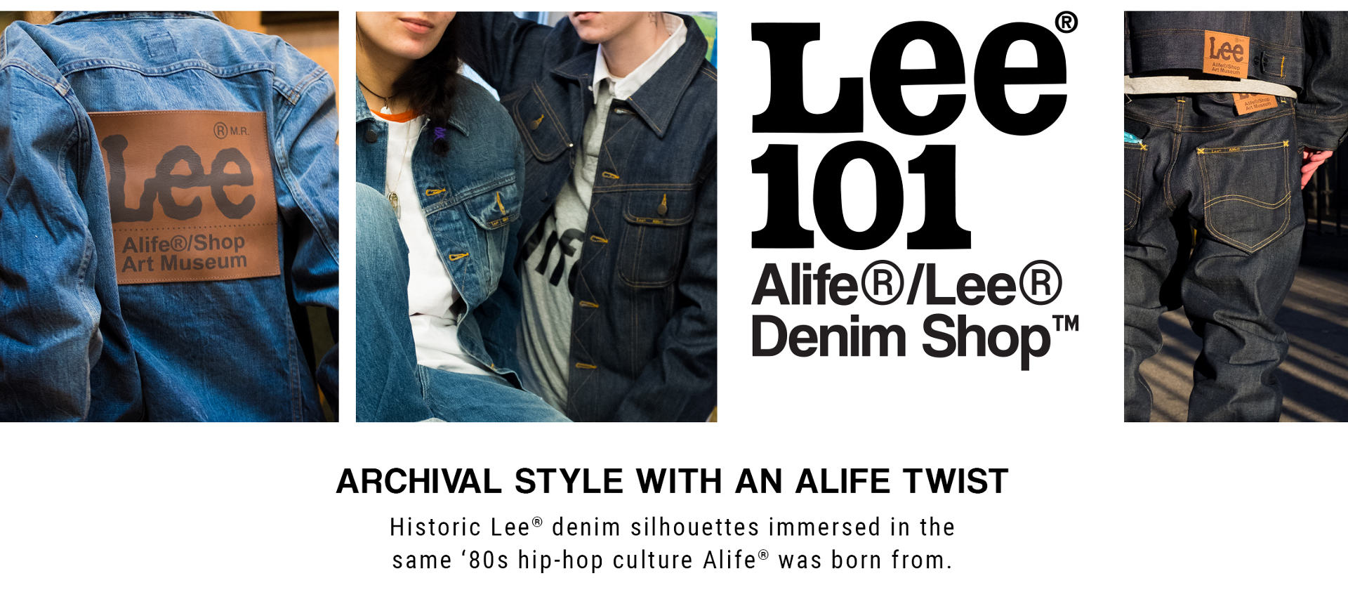 Shop the Lee101 x Alife Denim Collection Now